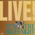 88'LIVE!It'S a Blues Night.jpeg